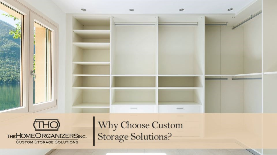 The Advantages of Custom Storage Solutions